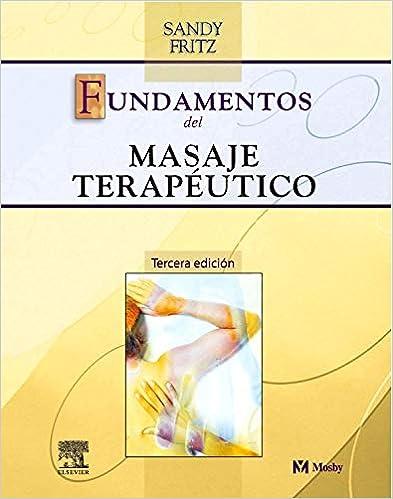 Fundamentos del masaje terapéutico (Spanish Edition ...