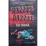 Razzle-Dazzle, Ed Naha, 0671666231