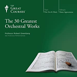 The 30 Greatest Orchestral Works Lecture