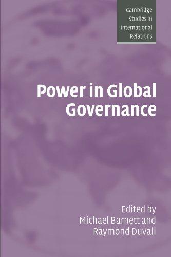 Power in Global Governance (Cambridge Studies in International Relations)