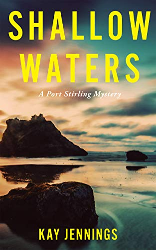 - Shallow Waters: A Port Stirling Mystery