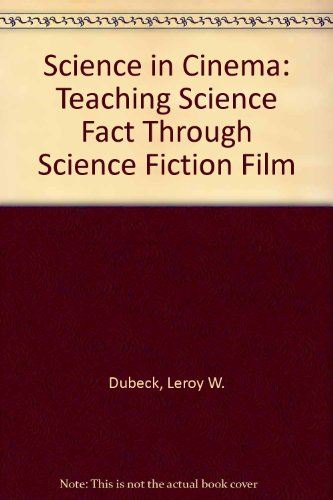 Science in Cinema: Teaching Science Fact Through Science Fiction Film by Brand: Teachers College Press