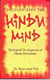 Decolonizing The Hindu Mind (PB)