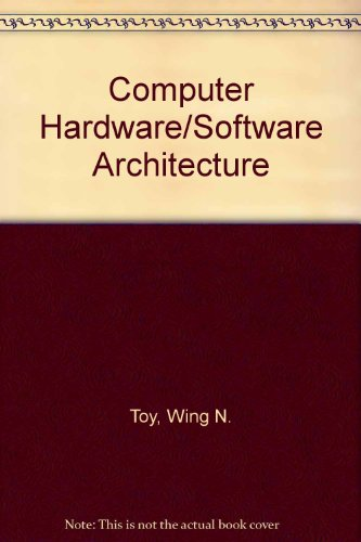 Computer Hardware/Software Architecture