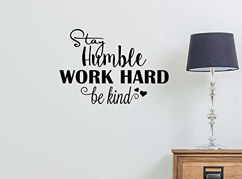 Imposing Design #2 Stay humble work hard Be Kind 22 x 15 Motivational Calligraphy Wall sticker Decorative Vinyl Beautiful Custom lettering sports team Corinthians GOD by Imposing Design