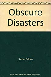 Obscure Disasters