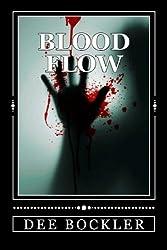 Blood Flow: Volume 1 (The Murder Gene) by Dee Bockler (2015-09-24)