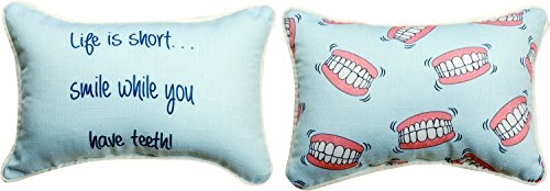 Live is Short, Smile While You Have Teeth 12 x 8 Decorative Pillow