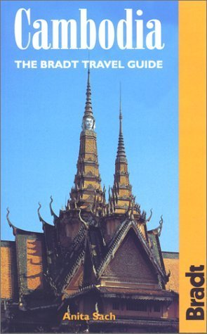 Cambodia: The Bradt Travel Guide (Bradt Guides) by Anita Sach (2001-02-01)
