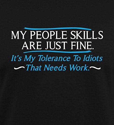 My people skills are fine. It's my tolerance to idiots that needs work funny tshirt - Black - 2XLarge by BuildASign (Image #3)