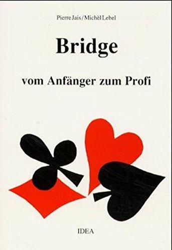 Bridge: Vom Anfänger zum Profi