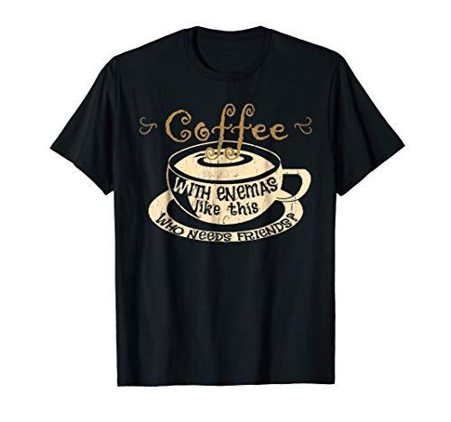 Gut Health Shirt Coffee Enema Humor