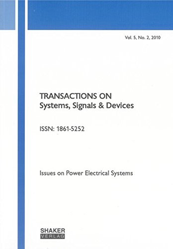 Transactions on Systems, Signals and Devices: v. 5, No. 2: Issues on Power Electrical Systems pdf