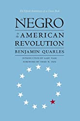 The Negro in the American Revolution (Published for the Omohundro Institute of Early American History and Culture, Williamsburg, Virginia)