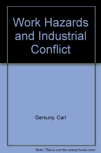 Work Hazards And Industrial Conflict