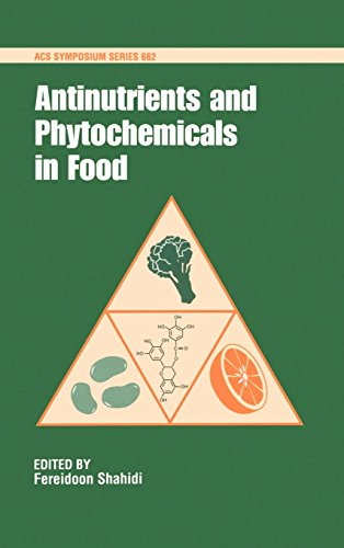 Antinutrients and Phytochemicals in Foods (ACS Symposium Series) by Brand: American Chemical Society