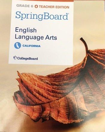 SpringBoard English Language Arts Teacher Edition Grade 6