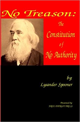 Image result for lysander spooner no treason