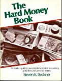 The Hard Money Book, Steven K. Beckner, 0933722001