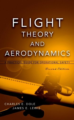 Flight Theory and Aerodynamics: A Practical Guide for Operational Safety Pdf