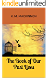 The Book of Our Past Lives