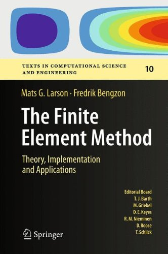 The Finite Element Method: Theory, Implementation, and Applications (Texts in Computational Science and Engineering)