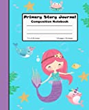 Primary Story Journal Composition Notebook: Mermaid Blue Draw and Write, 7.5' x 9.25' Grade Level K-2 Draw and Write, Dotted Midline Picture Notebook Early Childhood to Kindergarten