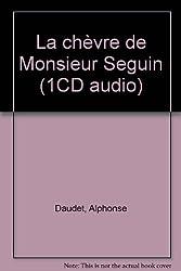 La chèvre de Monsieur Seguin (1CD audio)