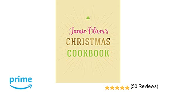 Jamie Oliver's Christmas Cookbook: Jamie Oliver: 9781443451345 ...