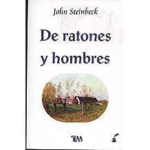 De ratones y hombres / Of Mice and Men (Spanish Edition)