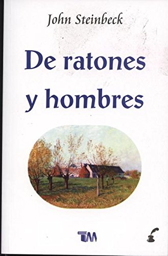 de Ratones a Hombres (Spanish Edition) PDF