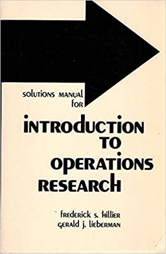 Solutions manual for introduction to operations research second solutions manual for introduction to operations research second edition frederick s hillier 9780816238668 amazon books fandeluxe Image collections