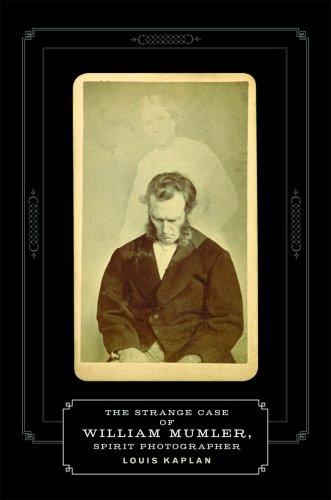 - The Strange Case of William Mumler, Spirit Photographer (Fesler-Lampert Minnesota Heritage Books (Paperback))