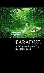PARADISE: An Original Screenplay