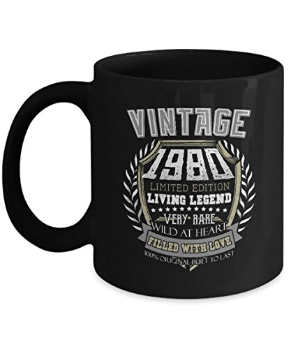 Funny Birthday Mug - Vintage 1980 Built To Last Living Legend Limited Edition Very Rare - Home Office Coffee Cup Gift -