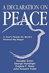 Declaration on Peace: In God's People the World's Renewal Has Begun