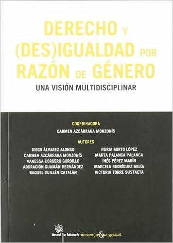 Derecho y (Des) Igualdad por razón de género: Amazon.es: Carmen Azcárraga Monzonís, Diego Álvarez Alonso, Vanessa Cordero Gordillo, Adoración Guamán ...