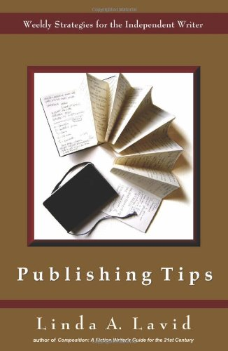 Publishing Tips: Weekly Strategies for the Independent Writer