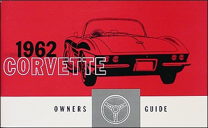 1962 Corvette Owner's Manual Reprint (1962 Hardtop)