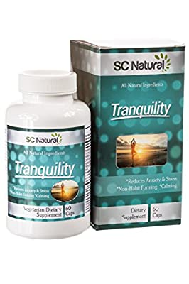 Tranquility - Natural Anti Anxiety Relief Supplement for reducing Stress, Anxiety and Panic. 100% Natural Ingredients and Non-Habit Forming for a Calmer Outlook on Life - 60 capsules.