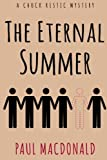 img - for The Eternal Summer (Chuck Restic Mystery) (Volume 2) book / textbook / text book