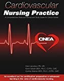 Cardiovascular Nursing Practice : A Comprehensive Resource Manual and Study Guide for Clinical Nurses, Jacobson, Carol and Marzlin, Karen, 097850450X