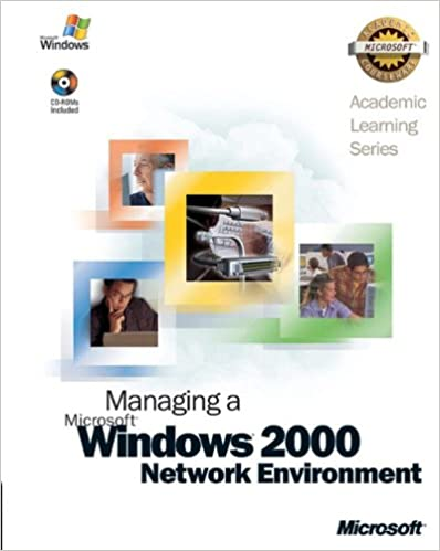 ALS Managing a Microsoft Windows 2000 Network Environment