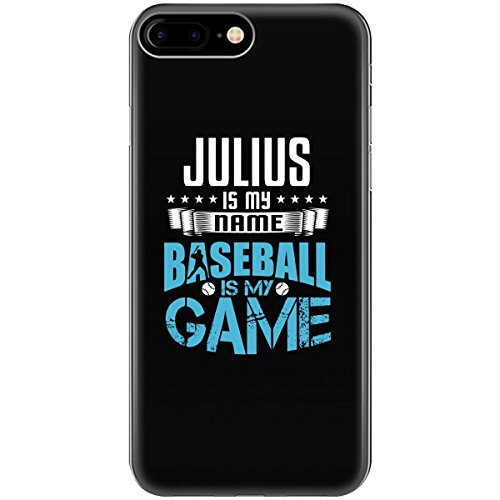 JULIUS My First Name Baseball My Game Fan and Player - Phone Case Fits iPhone 7+ Black - Julius Baseball