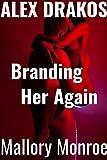 Alex Drakos: Branding Her Again