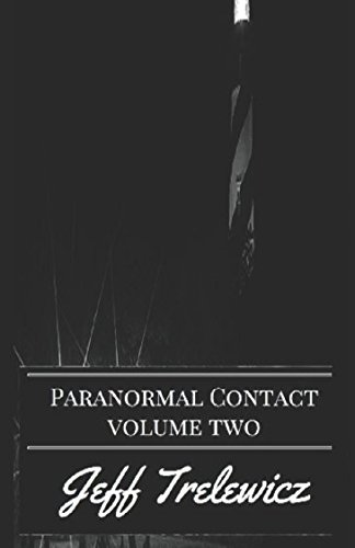 Paranormal Contact (Volume 2)