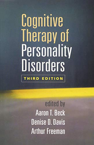 (Cognitive Therapy of Personality Disorders, Third Edition)