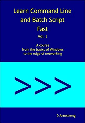 Learn Command Line and Batch Script Fast