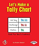 Let's Make a Tally Chart (First Step Nonfiction: Graph It! (Paperback))