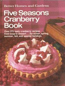 Better Homes & Gardens Five Seasons Cranberry Book